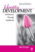 Identity Development: Adolescence Through Adulthood