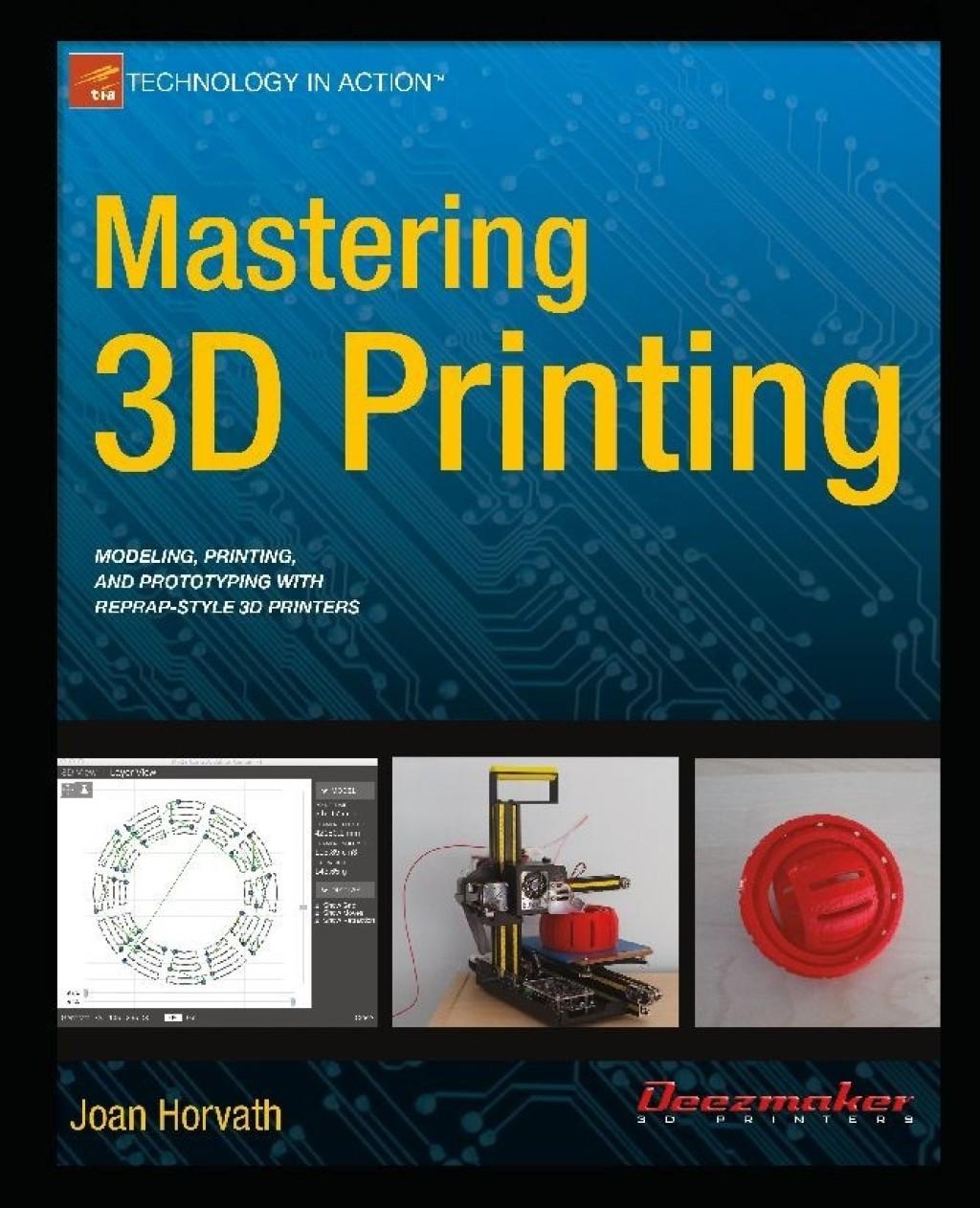 Mastering 3D Printing (eBook) (9781484200254) photo