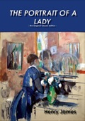 The Portrait of a Lady - The Original Classic Edition 9781486434268