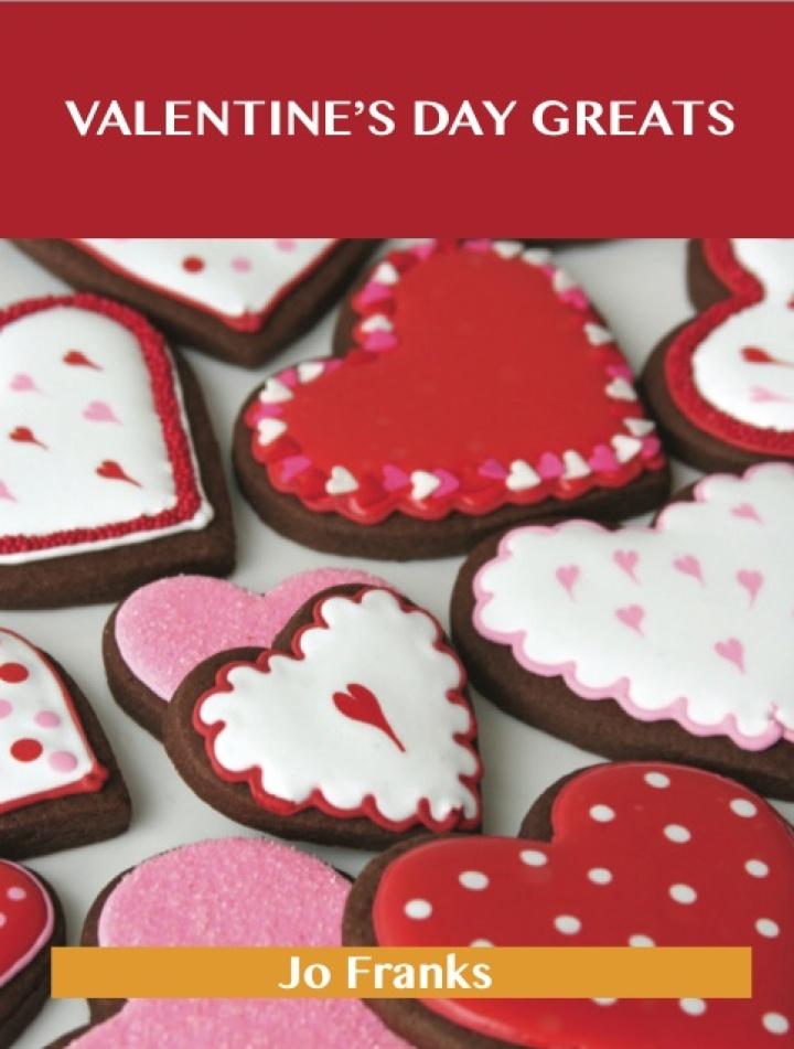 Valentine's Day  Greats: Delicious Valentine's Day  Recipes, The Top 89 Valentine's Day  Recipes