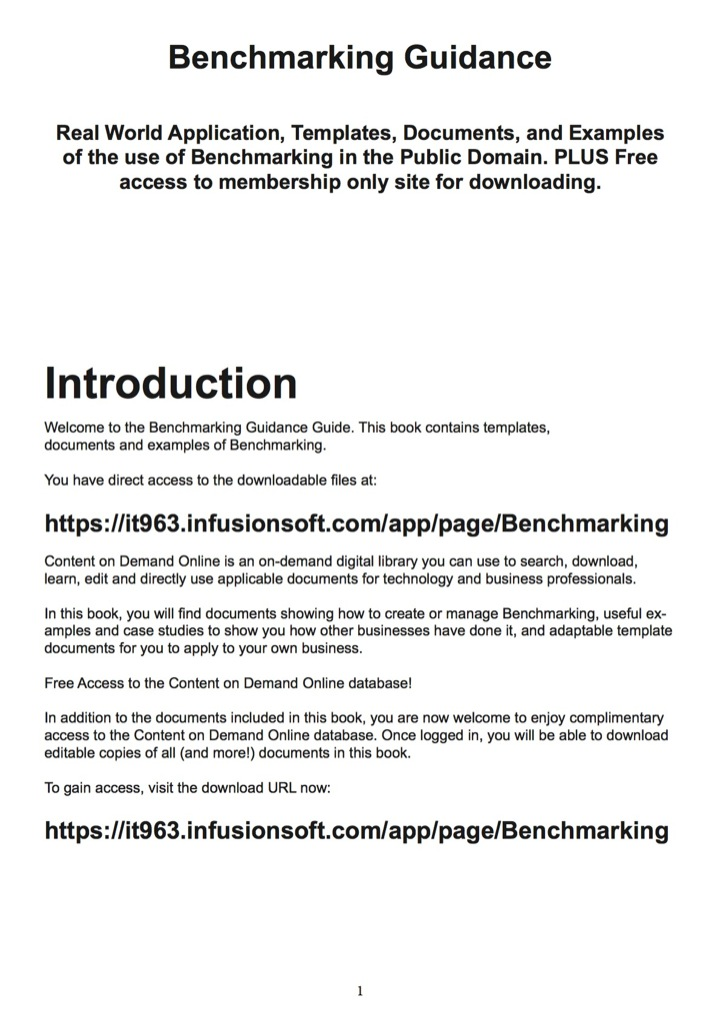Benchmarking Guidance - Real World Application, Templates, Documents, and Examples of the use of Benchmarking in the Public Domain. PLUS Free access to membership only site for downloading.