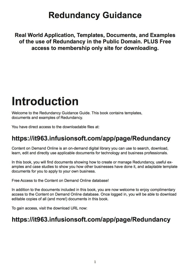 Redundancy Guidance - Real World Application, Templates, Documents, and Examples of the use of Redundancy in the Public Domain. PLUS Free access to membership only site for downloading.