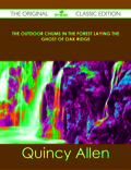 The Outdoor Chums in the Forest Laying the Ghost of Oak Ridge - The Original Classic Edition 9781486492640