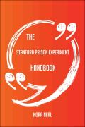 The Stanford prison experiment Handbook - Everything You Need To Know About Stanford prison experiment 9781489170040