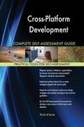 Cross-Platform Development Complete Self-Assessment Guide 9781489188458