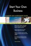 Start Your Own Business Complete Self-Assessment Guide 9781489199263
