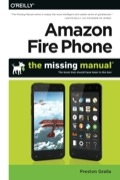 Amazon Fire Phone: The Missing Manual 9781491911235R180