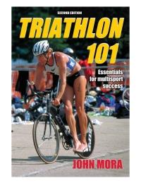 Ebook Triathlon 101 By John Mora
