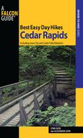 Best Easy Day Hikes Cedar Rapids 9781493004959