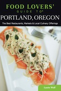 Food Lovers' Guide to® Portland, Oregon 9781493006700