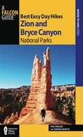 Best Easy Day Hikes Zion and Bryce Canyon National Parks 9781493007301