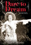 Dare to Dream 9781493008971