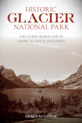 Historic Glacier National Park 9781493018086