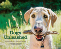 Dogs Unleashed 9781493026807