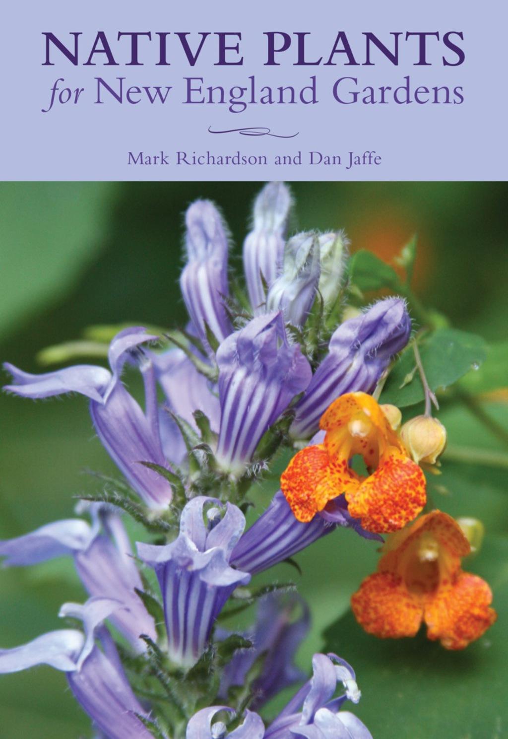 Native Plants for New England Gardens (eBook)