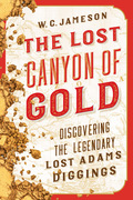 The Lost Canyon of Gold 9781493031153