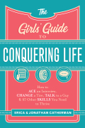 The Girls' Guide to Conquering Life 9781493414062