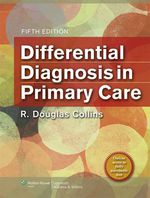 """Differential Diagnosis in Primary Care"" (9781496300027)"