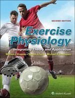 """""""Exercise Physiology: Integrating Theory and Application"""" (9781496317421)"""