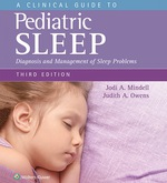 """A Clinical Guide to Pediatric Sleep: Diagnosis and Management of Sleep Problems"" (9781496321886)"