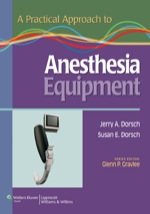 """A Practical Approach to Anesthesia Equipment"" (9781496322340)"