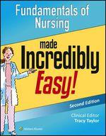 """Fundamentals of Nursing Made Incredibly Easy!"" (9781496325228)"