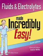 """Fluids & Electrolytes Made Incredibly Easy!"" (9781496325235)"
