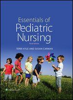 """""""Essentials of Pediatric Nursing"""" (9781496328397)"""