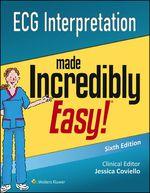 """""""ECG Interpretation Made Incredibly Easy!"""" (9781496328410)"""