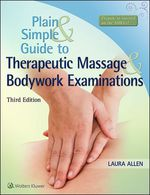 """""""Plain and Simple Guide to Therapeutic Massage & Bodywork Examinations"""" (9781496332264)"""