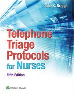 """Telephone Triage Protocols for Nurses"" (9781496340047)"