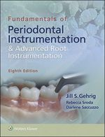 """Fundamentals of Periodontal Instrumentation and Advanced Root Instrumentation"" (9781496345547)"