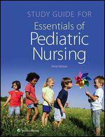 """""""Study Guide for Essentials of Pediatric Nursing"""" (9781496348548)"""