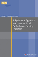 """A Systematic Approach to Assessment and Evaluation of Nursing Programs"" (9781496354273)"