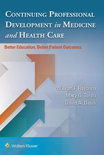 """Continuing Professional Development in Medicine and Health Care"" (9781496356369)"