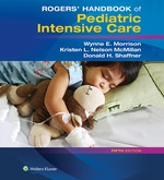 """Rogers' Handbook of Pediatric Intensive Care"" (9781496362148)"