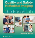 """Quality and Safety in Medical Imaging: The Essentials"" (9781496362650)"