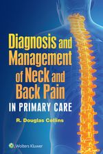 """""""Diagnosis and Management of Neck and Back Pain in Primary Care"""" (9781496362766)"""