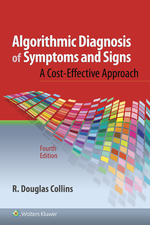 """""""Algorithmic Diagnosis of Symptoms and Signs"""" (9781496362803)"""