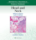"""Differential Diagnoses in Surgical Pathology: Head and Neck"" (9781496365385)"
