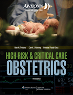 """AWHONN High-Risk & Critical Care Obstetrics"" (9781496370341)"
