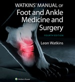 """Watkins' Manual of Foot and Ankle Medicine and Surgery"" (9781496375018)"