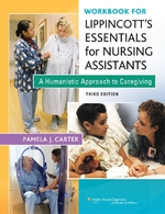 """Workbook for Lippincott Essentials for Nursing Assistants: A Humanistic Approach to Caregiving"" (9781496377678)"