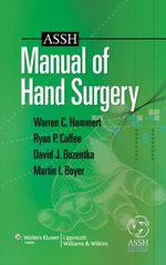 """""""ASSH Manual of Hand Surgery"""" (9781496382047)"""