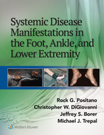 """Systemic Disease Manifestations in the Foot, Ankle, and Lower Extremity"" (9781496388001)"