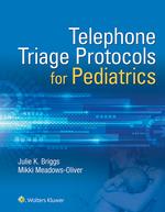 """Telephone Triage for Pediatrics"" (9781496389657)"