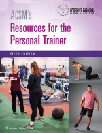 """""""ACSM's Resources for the Personal Trainer"""" (9781496391018)"""