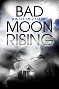 Bad Moon Rising 9781496705440