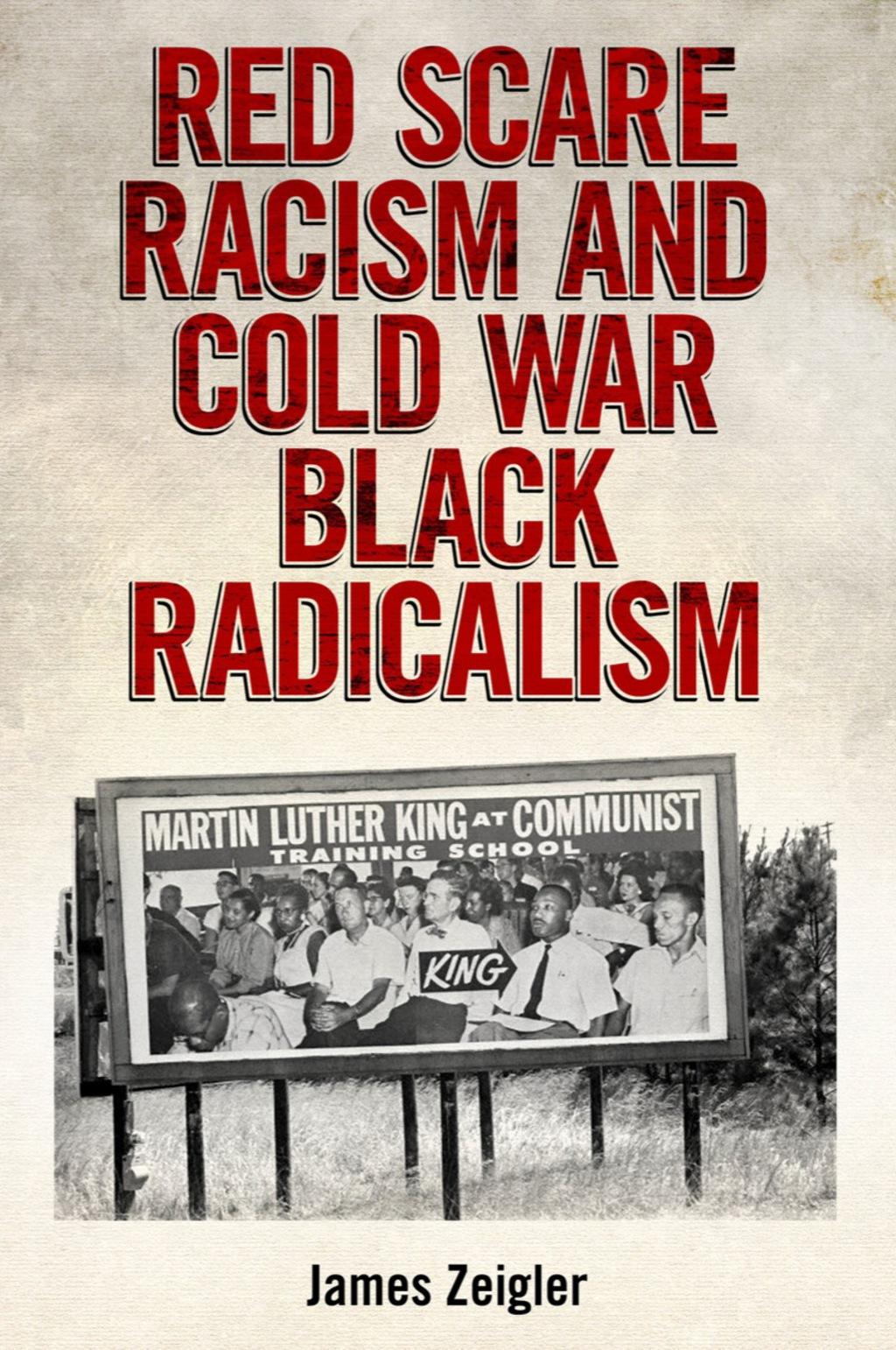 Red Scare Racism and Cold War Black Radicalism (eBook)