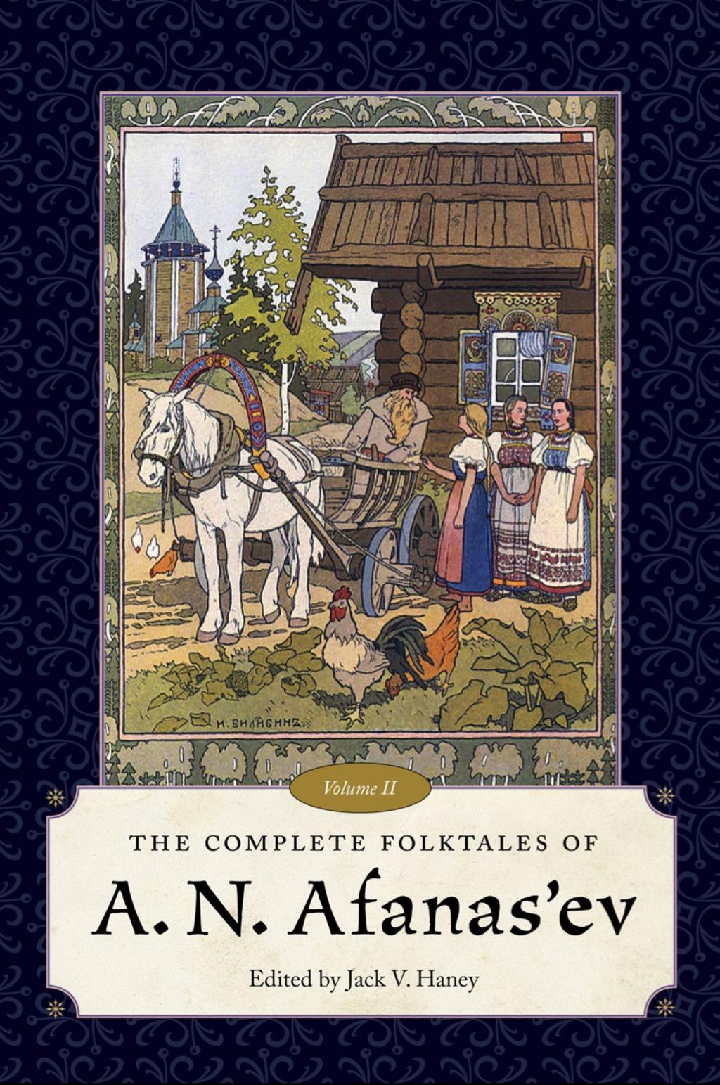 The Complete Folktales of A. N. Afanas'ev  Volume II (eBook)